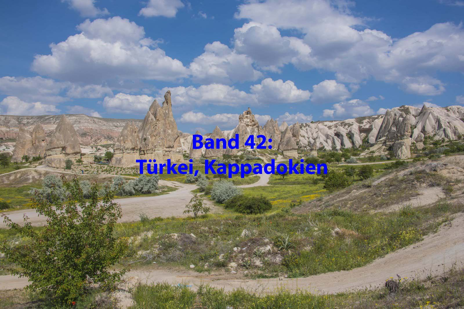 Band 42 : Türkei, Kappadokien