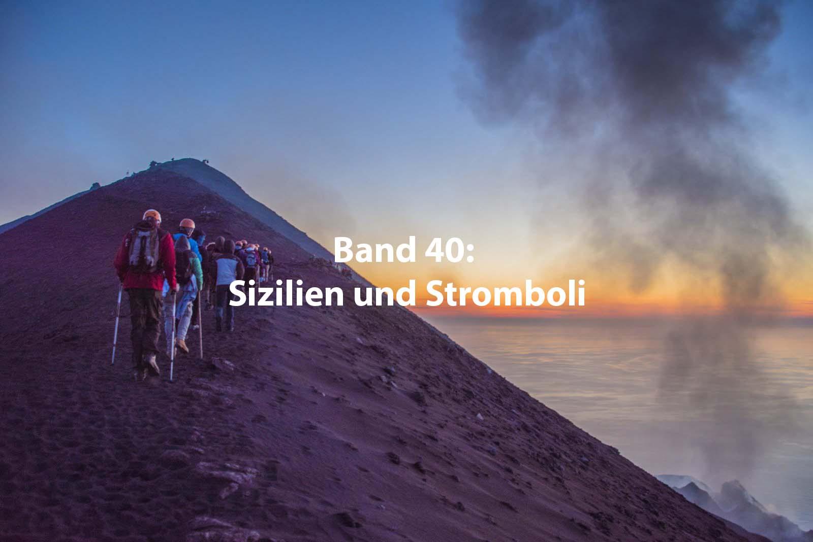 Band 40 : Sizilien und Stromboli